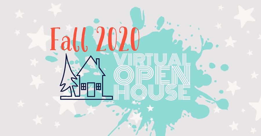 Fall 2020 Virtual Open House